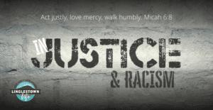 Justice & Racism sermon series